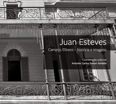 Capa livro ''Campos Elíseos - história e imagens'', de Juan Esteves