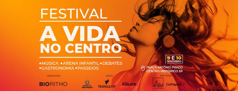 Festival A Vida no Centro